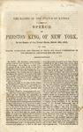 The Rights of the People of Kansas.: Speech of Preston King, of New York, in the Senate of the United States, March 16th, 1858, on the Frauds, Usurpation, and Purpose, in which the Slave Constitution of the Lecompton Convention had its Origin.