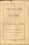 Some reasons why the Two Per Cent. Claims of Illinois, Indiana and Ohio now Pending before Congress, on the Construction of a Statute, should be allowed and paid /offered by and embraced in opinions furnished to the Hon. Isaac N. Morris, of counsel.