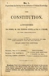The Constitution /Addresses of Prof. Morse, Mr. Geo. Ticknor Curtis, and S.J. Tilden, at the Organization.