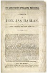 The Constitution Upheld and Maintained. :Speech of Hon. Jas. Harlan, of the United States Senate.