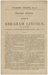 National Politics : Speech of Abraham Lincoln, of Illinois, Delivered at the Cooper Institute, Monday, Feb. 27, 1860.