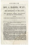 Speech of Hon. A. Harding, of Ky., on the Restoration of the Union, and the President's Amnesty Proclamation and Plan of Reconstruction : Delivered in the House of Representatives, February 27, 1864.