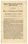 Kansas-Lecompton Constitution : Proscription of Democrats : Assaults upon Illinois, and Her Democracy Repelled /Speech of Hon. S.S. Marshall, of Illinois, on the Admission of Kansas as a State, Delivered in the House of Representatives, March 31, 1858.