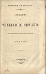Freedom in Kansas /Speech of William H. Seward, in the Senate of the United States, March 3, 1858.
