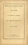 Constitutional Law and Unconstitutional Divinity. Letters to Rev. Henry M. Dexter, and to Rev. Leonard Bacon, D.D. By Joel Parker.