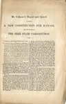 Mr. Collamer's Report and Speech against a New Constitution for Kansas, and in Favor of the Free State Constitution.