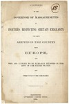 Answers of the Governor of Massachusetts to Inquiries Respecting Certain Emigrants who arrived in this Country from Europe, and who are Alleged to be Illegally Enlisted in the Army of the United States, and Other Papers on the Papers on the Same Subject.