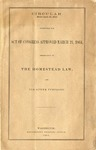 Act of Congress approved March 21, 1864, Amendatory of the Homestead Law and for Other Purposes.