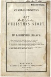 Charles Dicken's New Christmas story: Mrs. Lirriper's Legacy.