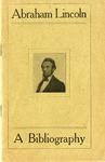 Abraham Lincoln :a Contribution Toward a Bibliography /by L.E. Russell.