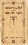 Reading Lists for Special Days /Formerly published as nos. 1-8 of the School holiday series. Comp. by the Cleveland public library.
