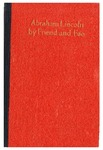 Lincoln by Friend and Foe /Noah Brooks, Democratic Manual of 1864 ; Edited by Robert J. Cole.