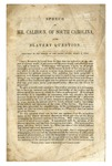 Speech of Mr. Calhoun, of South Carolina, on the slavery question : Delivered in the Senate of the United States, March 4, 1850.