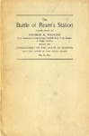 The Battle of Ream's Station : paper read by George K. Dauchy, late lieutenant commanding Twelfh New York Battery of Light Artillery before the Commandery of the State of Illinois, Military Order of the Loyal Legion, May 8, 1890