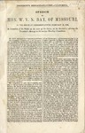 President's message--slavery--California : speech of Hon. W.V.N. Bay, of Missouri, in the House of Representatives, February 20, 1850, in committee of the whole on the state of the Union, on the resolution referring the President's message to the various standing committees.