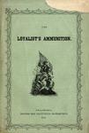 The loyalists' ammunition.