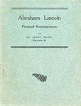 Abraham Lincoln : personal reminiscences / by Dr. James Miner, Winchester, Ill.