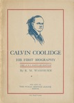 Calvin Coolidge : his first biography, a brief biography of Calvin Coolidge from cornerstone to capstone