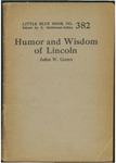 The humor and wisdom of Abraham Lincoln