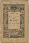 Catalogue of books, many relating to Abraham Lincoln and New York City ... : for sale at auction, Tuesday afternoon, January 8