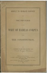 Reply to Horace Binney on the privilege of the writ of habeas corpus under the Constitution