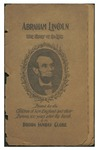 Abraham Lincoln : the story of his life printed for the children of New England and their parents, 100 years after his birth