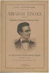 An address delivered by Abraham Lincoln before the Springfield Washingtonian Temperance Society at the Second Presbyterian Church, Springfield, Illinois on the 22d day of February, 1842