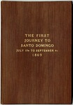 Diary of Orville E. Babcock, The First Journey to Santo Domingo, July 17th to September 4th 1869 by Orville Elias Babcock