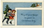 May all good things be yours on Christmas Day
