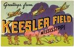 Greetings From Keesler Field