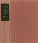 The Papers of Ulysses S. Grant, Volume 10: January 1-May 31, 1864 by John Y. Simon